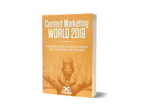 Content Marketing World 2019 — Insights do principal evento de conteúdo do mundo