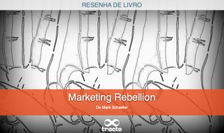 Marketing Rebellion